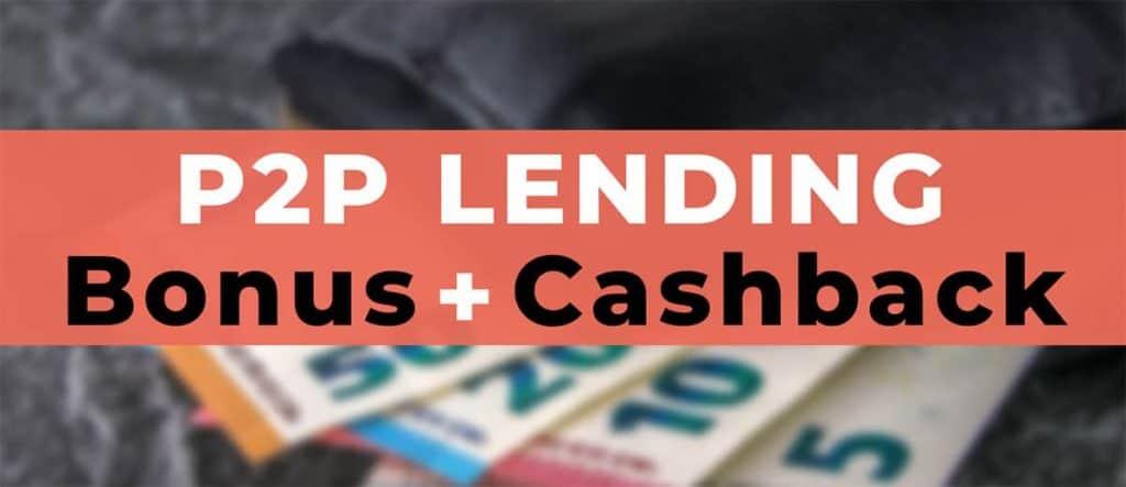 P2P Lending Bonus & Cashback Offers 2019